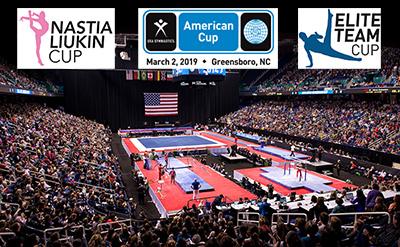 2019 USA Gymnastics' Triple Cup Weekend Anchored By 2019 American Cup: including Nastia Liukin Cup and Elite Team Cup, March 2, 2019